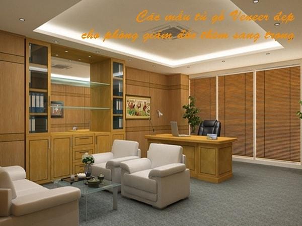 Các mẫu tủ gỗ Veneer đẹp cho phòng giám đốc thêm sang trọng