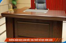 Những mẫu bàn giám đốc 1m6 thiết kế đẹp, đơn giản